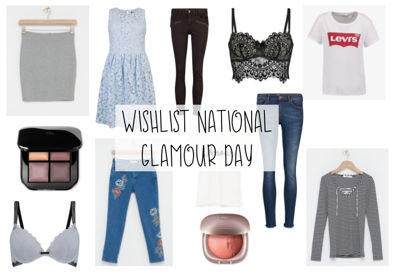 WISHLIST VOOR NATIONAL GLAMOUR DAY 2017