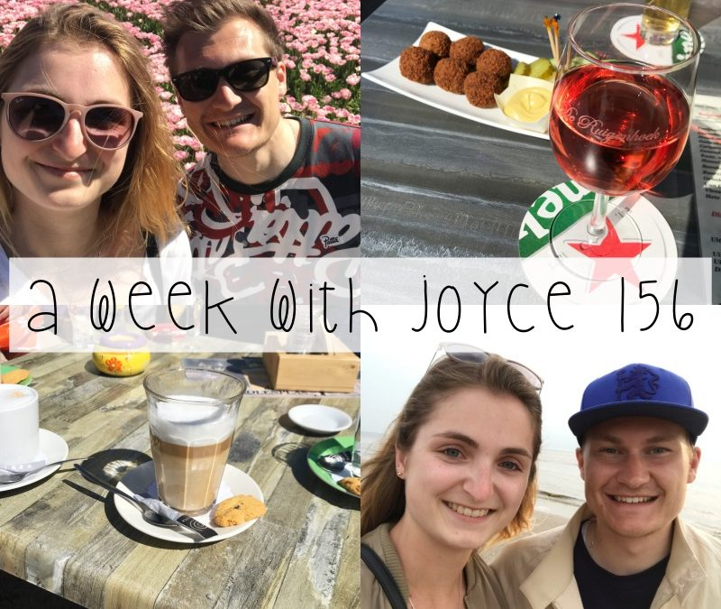 A WEEK WITH JOYCE 156 | TULPEN, DRANKJES IN DE ZON & STRANDWANDELING