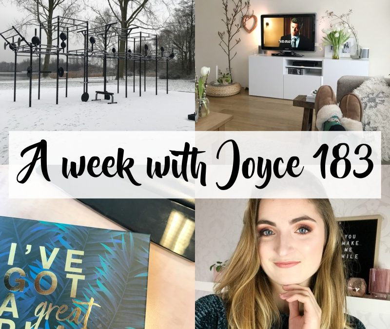 A WEEK WITH JOYCE 183 | SPORTEN IN DE SNEEUW & DRUKKE WERKWEEK