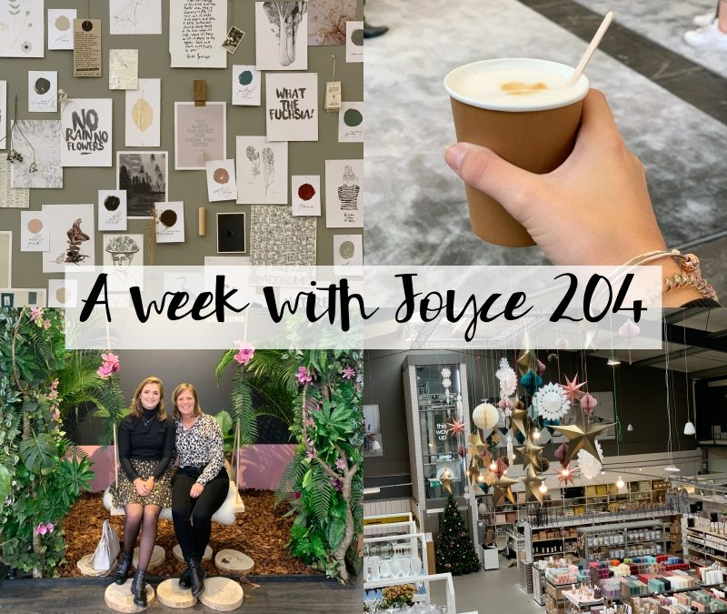 A WEEK WITH JOYCE 204 | VTWONEN&DESIGN BEURS EN CHRISTMAS VIBES
