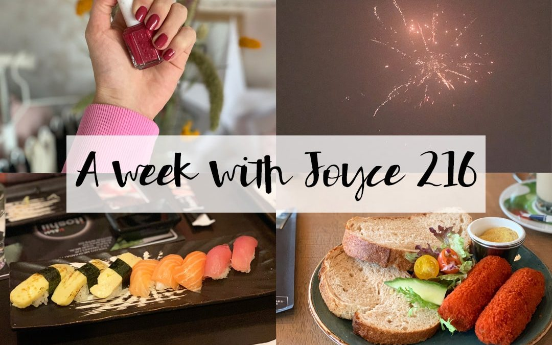 A WEEK WITH JOYCE 216 | HAPPY NEW YEAR!