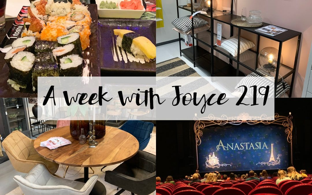 A WEEK WITH JOYCE 219 | NAAR ANASTASIA DE MUSICAL